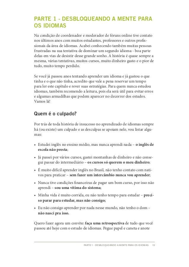 PAERT 1 - Desbloqueando a Mente apra os Idioams 13  PARTE 1 - DESBLOQUEANDO A MENTE PARA  OS IDIOMAS  Na condição de coord...