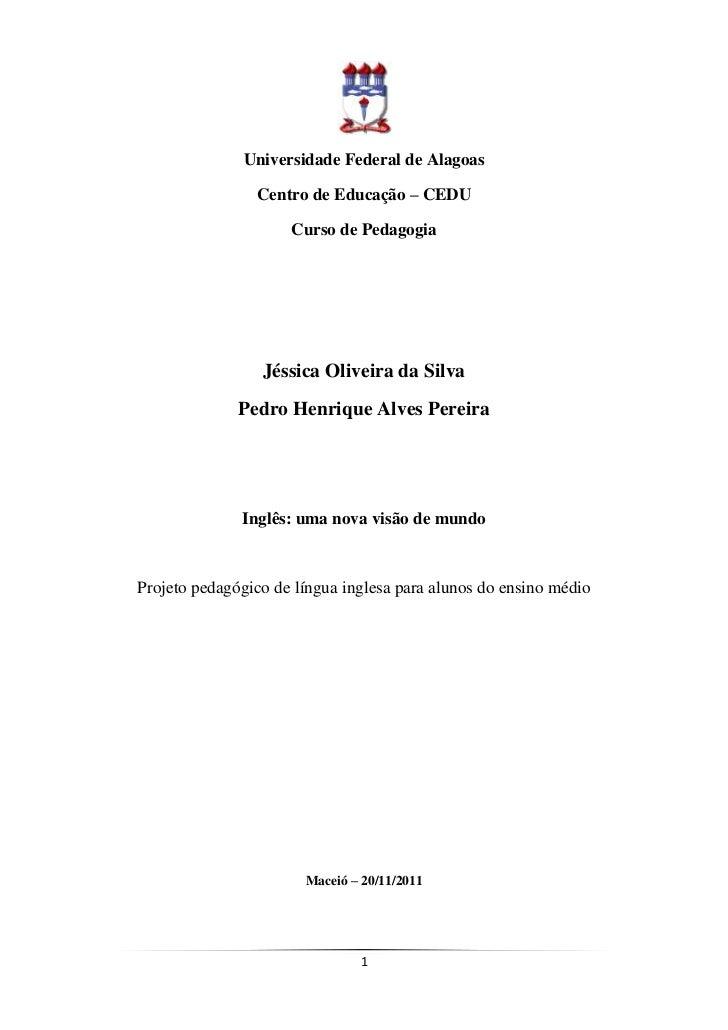 Universidade Federal de Alagoas                Centro de Educação – CEDU                     Curso de Pedagogia           ...