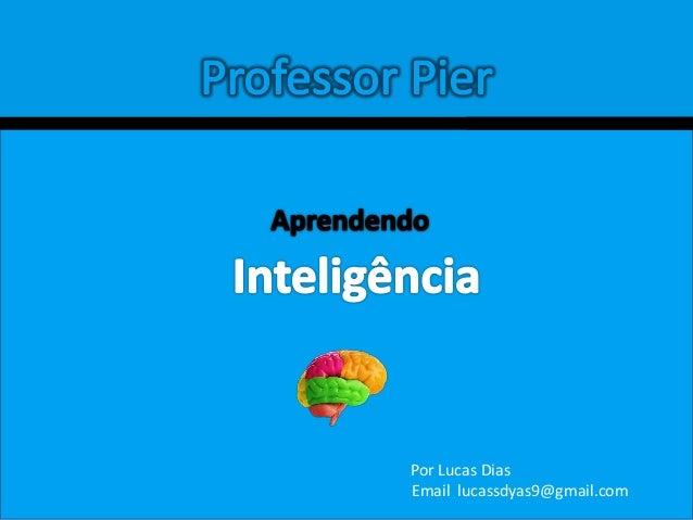 livro aprendendo inteligencia pierluigi piazzi