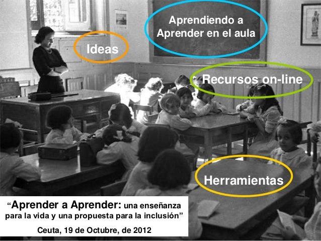 Aprendiendo a                                        Aprender en el aula                     Ideas                        ...