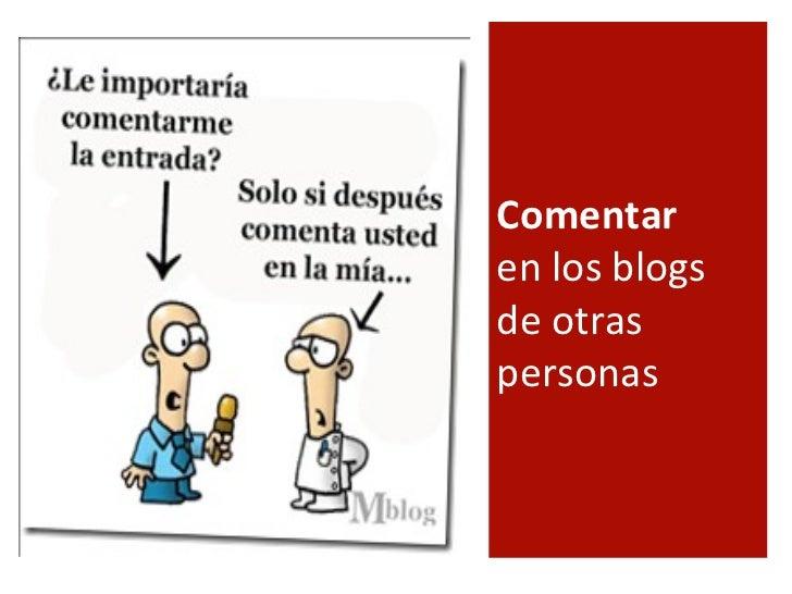 Comentar  en los blogs de otras personas