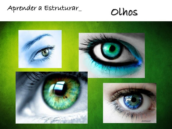Aprender a Estruturar_                         Olhos