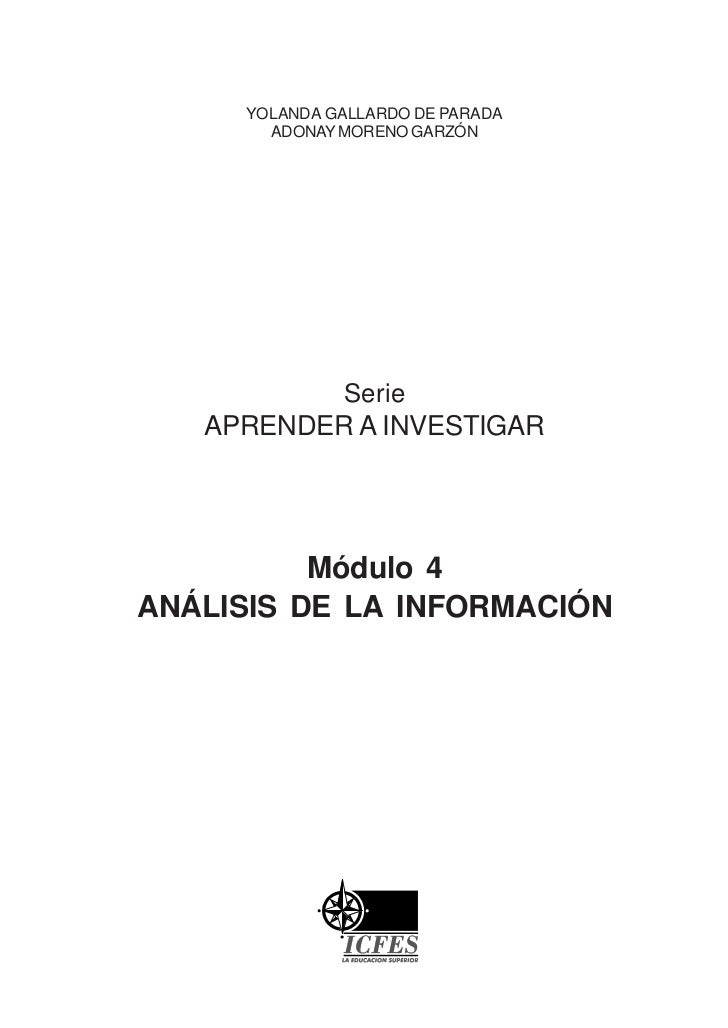 YOLANDA GALLARDO DE PARADA       ADONAY MORENO GARZÓN              Serie   APRENDER A INVESTIGAR          Módulo 4ANÁLISIS...