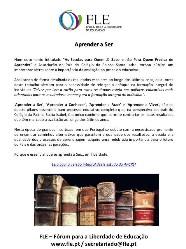 """Aprender a SerNum documento intitulado """"As Escolas para Quem Já Sabe e não Para Quem Precisa deAprender"""" a Associação de P..."""