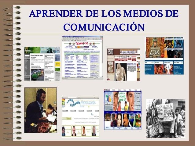 APRENDERDELOSMEDIOSDEAPRENDERDELOSMEDIOSDE COMUNICACIÓNCOMUNICACIÓN APRENDERDELOSMEDIOSDEAPRENDERDELOS...