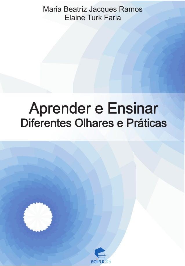 Aprender e Ensinar  Diferentes Olhares e Práticas