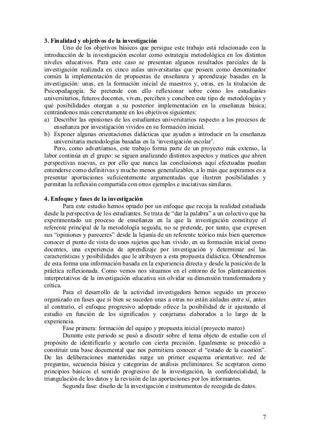 7 3. Finalidad y objetivos de la investigación Uno de los objetivos básicos que persigue este trabajo está relacionado con...