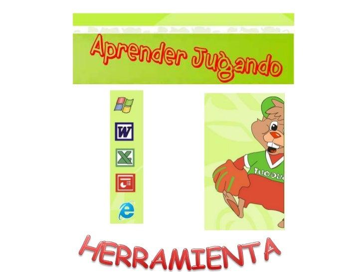 HERRAMIENTAS<br />
