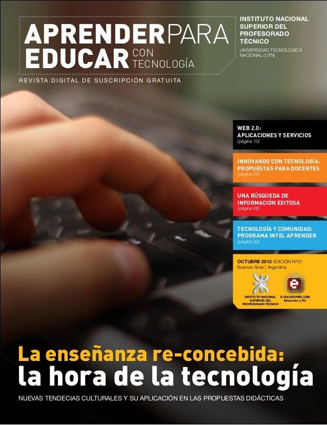 R e v i s ta d i g i ta l d e s u s c r i p c i ó n g r at u i tA APRENDERPARA EDUCARCON TECNOLOGÍA OCTUBRE 2012 EDICIÓN N...