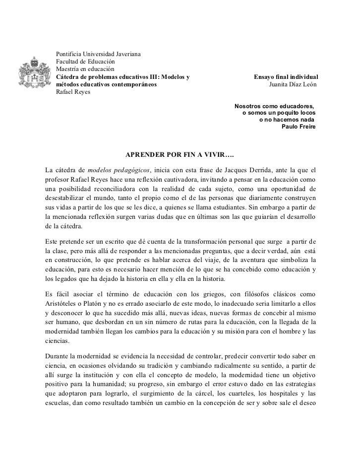 Pontificia Universidad Javeriana   Facultad de Educación   Maestría en educación   Cátedra de problemas educativos III: Mo...