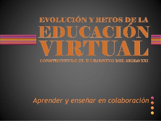 Aprender y enseñar en colaboración