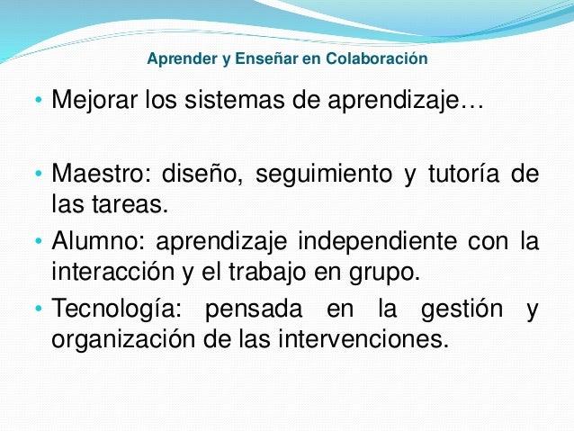 Aprender y enseñar en colaboración Slide 3