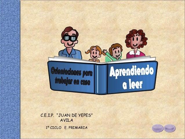 """C.E.I.P. """"JUAN DE YEPES""""           AVILA  1º CICLO E. PRIMARIA"""