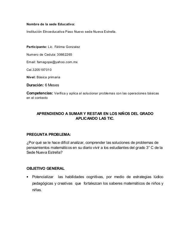 Nombre de la sede Educativa: Institución Etnoeducativa Paso Nuevo sede Nueva Estrella.  Participante: Lic. Fátima Gonzalez...