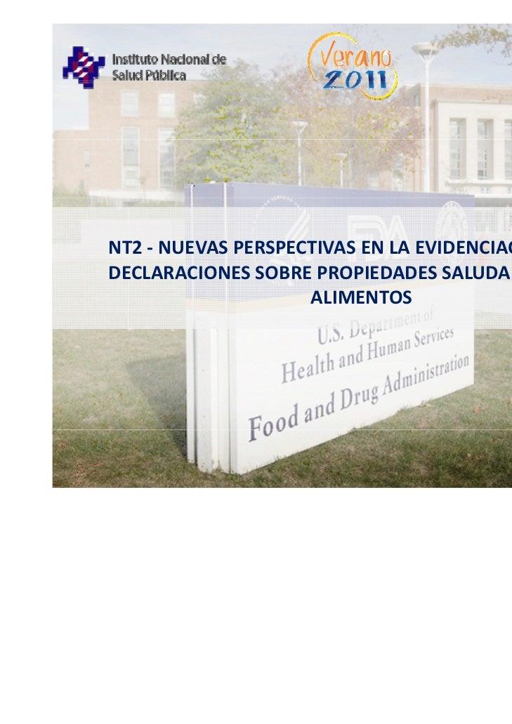 NT2‐ NUEVASPERSPECTIVASENLAEVIDENCIACIÓNDELASDECLARACIONESSOBREPROPIEDADESSALUDABLESDELOS                   ...