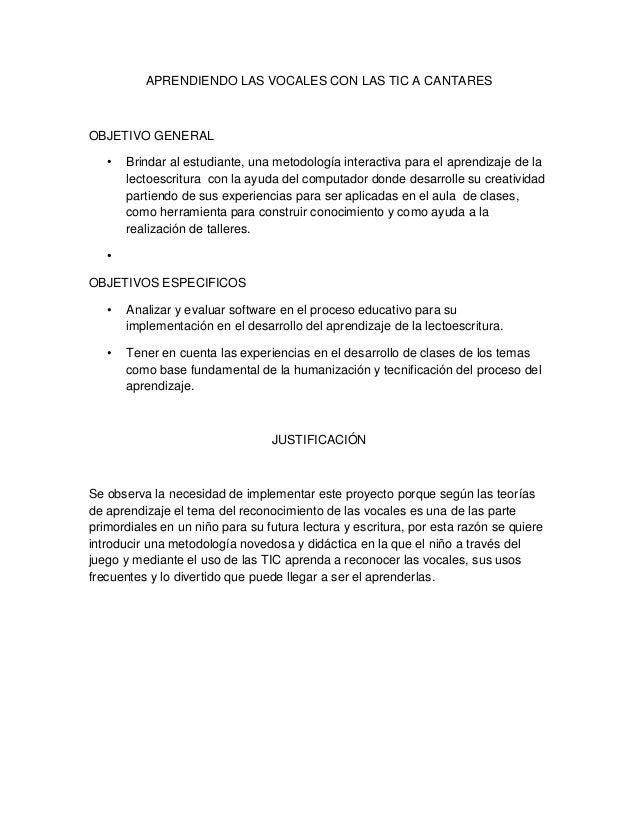 APRENDIENDO LAS VOCALES CON LAS TIC A CANTARES  OBJETIVO GENERAL •  Brindar al estudiante, una metodología interactiva par...