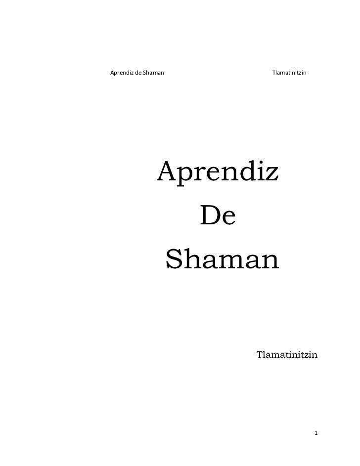 Aprendiz de Shaman            Tlamatinitzin               Aprendiz                      De                     Shaman     ...