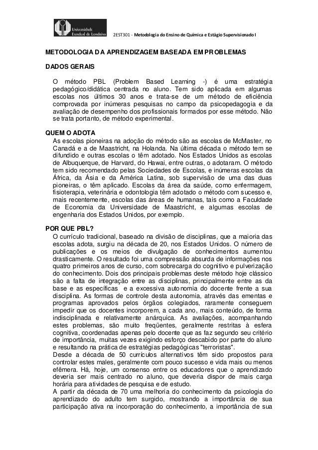2EST301 - Metodologia do Ensino de Química e Estágio Supervisionado I  METODOLOGIA DA APRENDIZAGEM BASEADA EM PROBLEMAS DA...