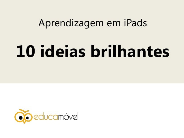 Aprendizagem em iPads 10 ideias brilhantes