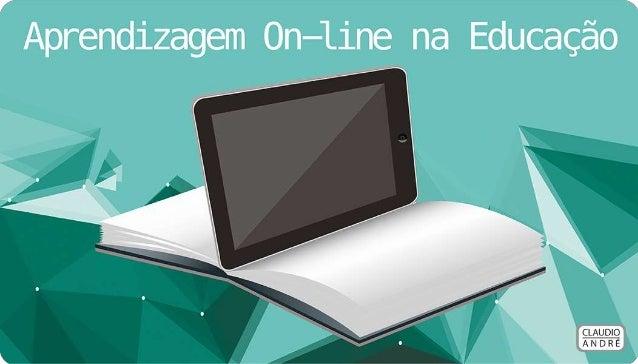 Aprendizagem On-line na Educação