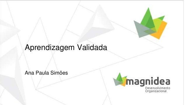 Aprendizagem Validada Ana Paula Simões