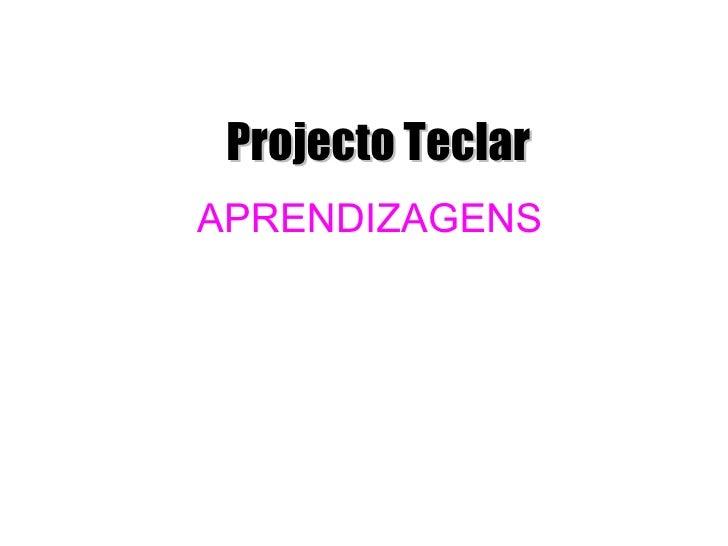 Projecto Teclar APRENDIZAGENS
