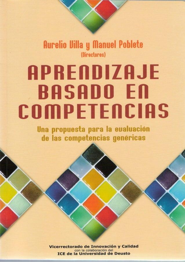 Aurelio Uilla y. manuel Poblete (Directores) APREnDIZAJE e BASADO En comPETEnCIAS Una propuesta para la eualuación de las ...
