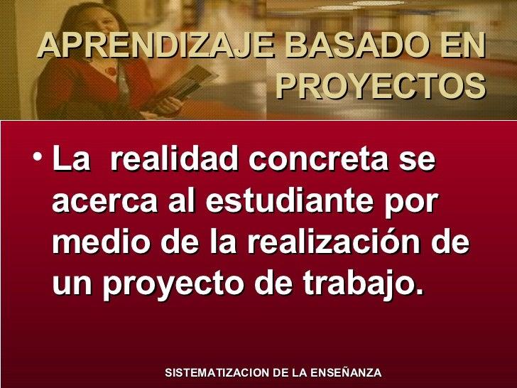 APRENDIZAJE BASADO EN PROYECTOS Slide 2