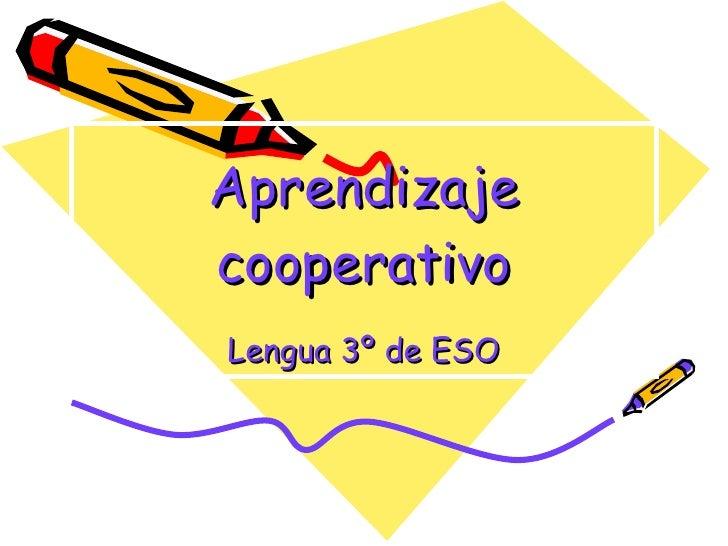 Aprendizaje cooperativo Lengua 3º de ESO