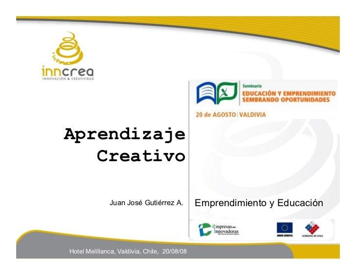 Aprendizaje                            Creativo                                                   Juan José Gutiérrez A.  ...