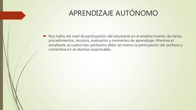 Aprendizaje autónomo y significativo Slide 2