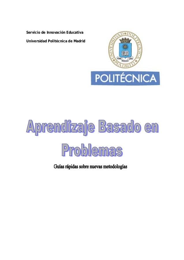 Servicio de Innovación Educativa Universidad Politécnica de Madrid