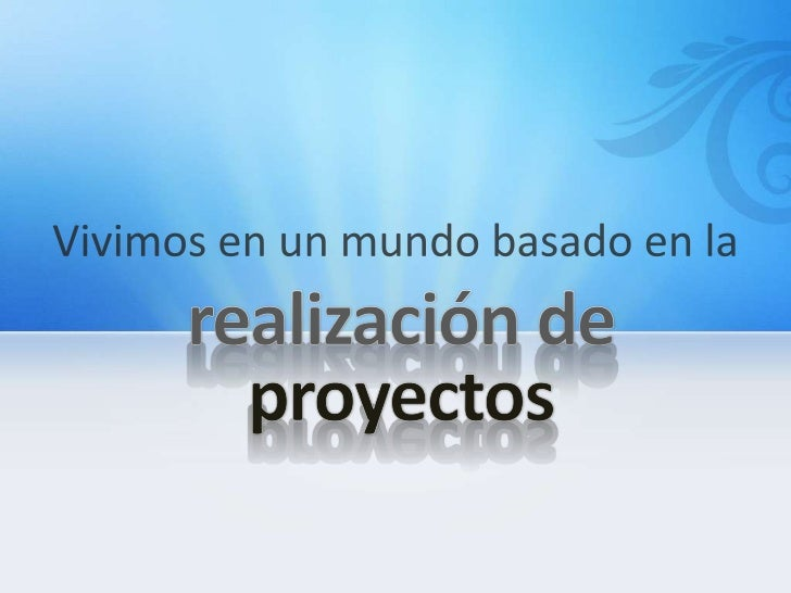 Aprendizaje basado en   proyectos (APP)Project based learning         (PBL)