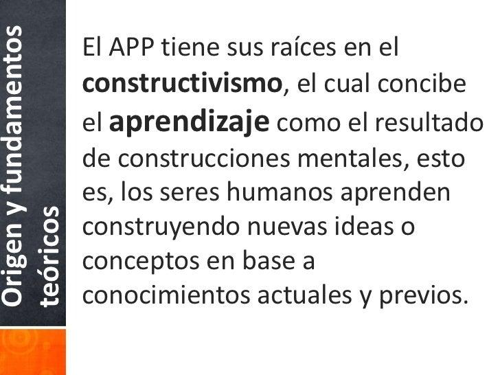 Los tres ejes principalesdel APP son:  Pensamiento crítico    Comunicación            APP    Colaboración