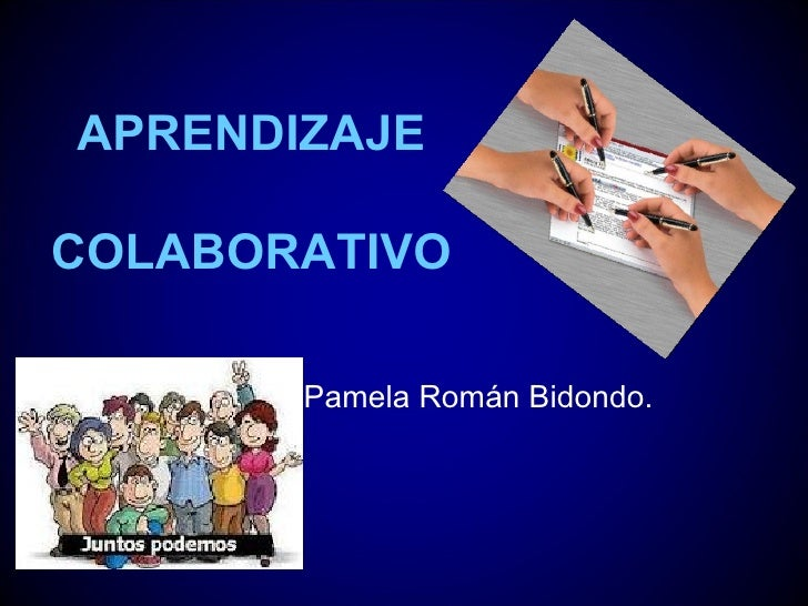 APRENDIZAJECOLABORATIVO       Pamela Román Bidondo.