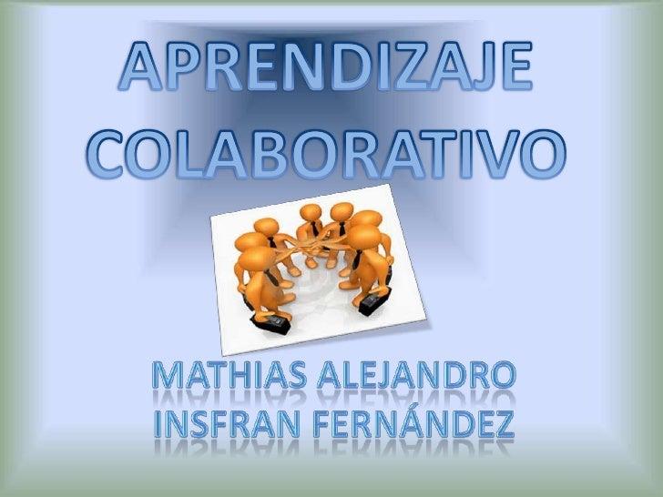 Aprendizajecolaborativo_mathiasinsfran