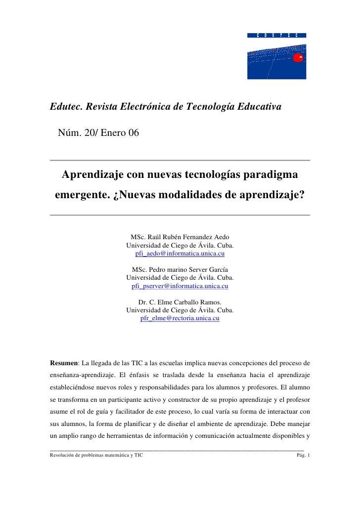 Edutec. Revista Electrónica de Tecnología Educativa     Núm. 20/ Enero 06        Aprendizaje con nuevas tecnologías paradi...
