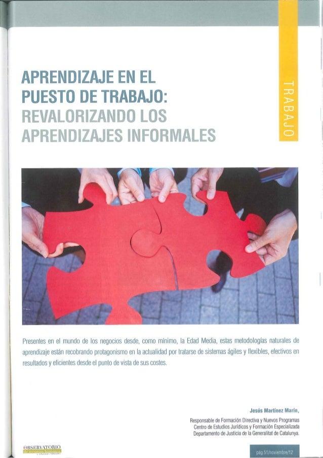 Aprendizaje en el puesto de trabajo:revalorizando los aprendizajes informales