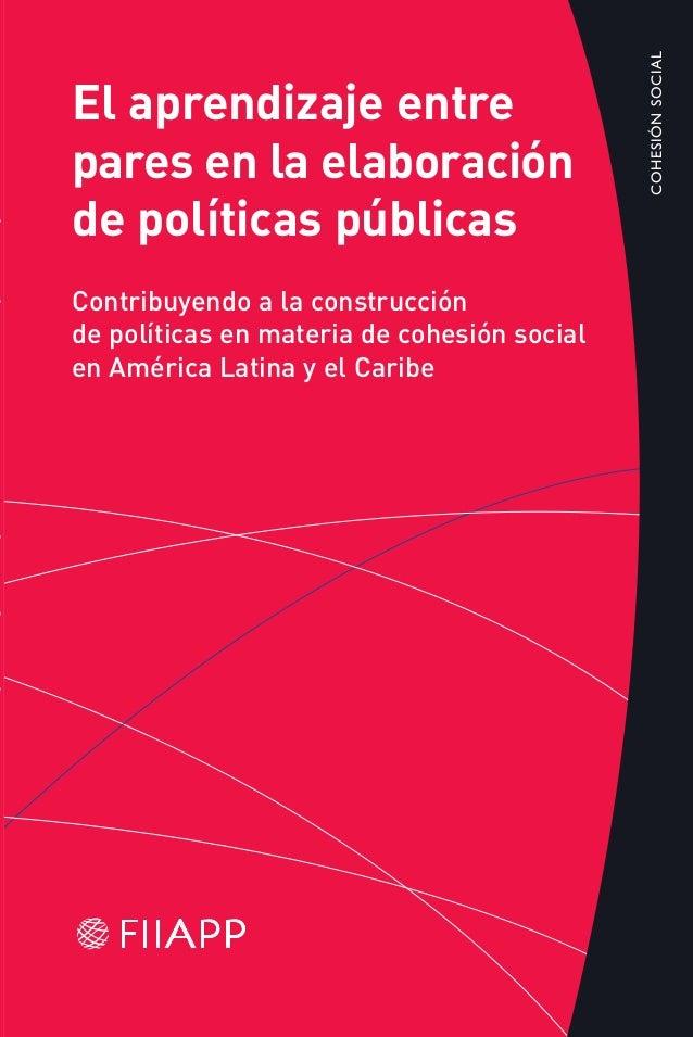 El aprendizaje entre pares en la elaboración de políticas públicas Contribuyendo a la construcción de políticas en materia...