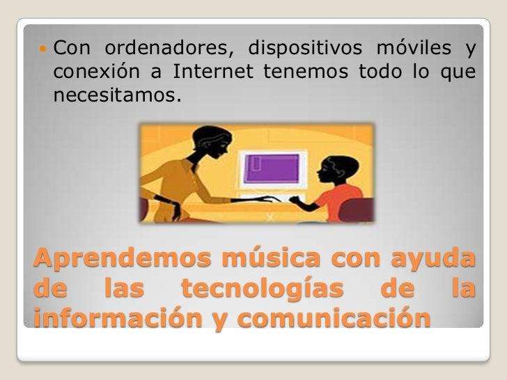 Aprendizaje musical TIC Slide 2