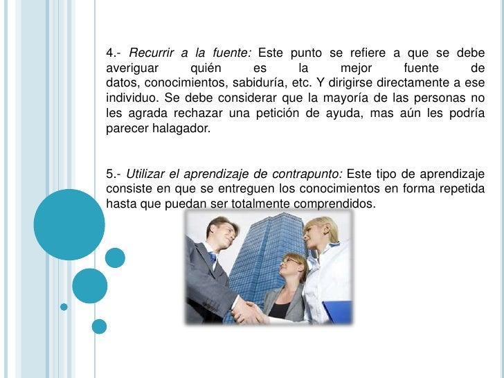 6.- Confrontar a las personas en juntas de ejercicio: Esta tácticaconsiste en que el gerente y su personal se reúnan y rea...