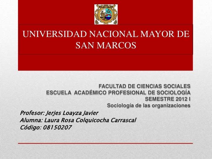 UNIVERSIDAD NACIONAL MAYOR DE         SAN MARCOS                        FACULTAD DE CIENCIAS SOCIALES         ESCUELA ACAD...