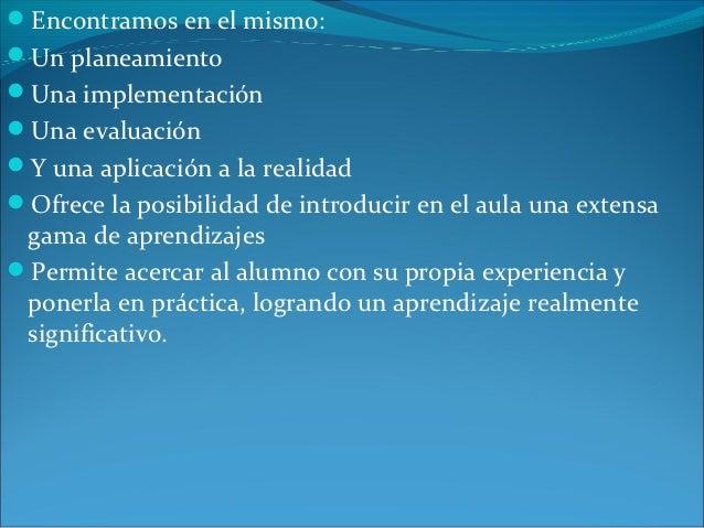 Encontramos en el mismo:Un planeamientoUna implementaciónUna evaluaciónY una aplicación a la realidadOfrece la posib...