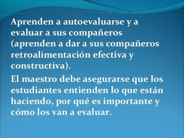 Es importante hacer la distinción entreretroalimentación (evaluación formativa) yvaloración (evaluación sumativa). Durante...