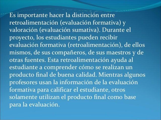 Implementación del aprendizajepor proyectosLos involucrados deben tener claro los objetivosDocente y estudiantes deben p...