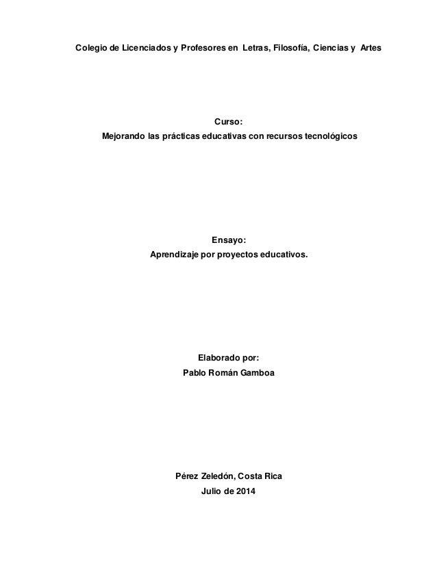 Colegio de Licenciados y Profesores en Letras, Filosofía, Ciencias y Artes Curso: Mejorando las prácticas educativas con r...