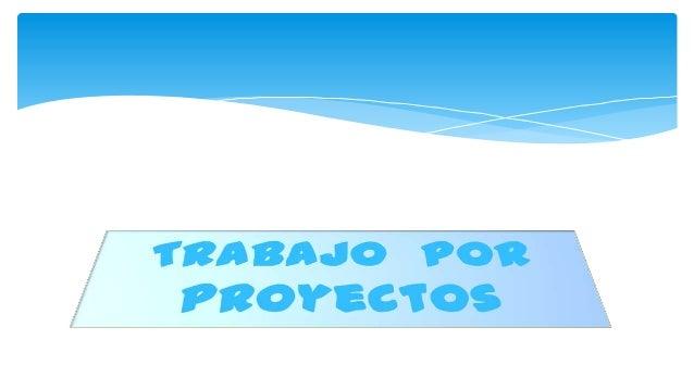 Todo proyecto, sea del tipo que sea, implica tres elementos: una propuesta de hacer o conocer algo, unos medios para lleva...