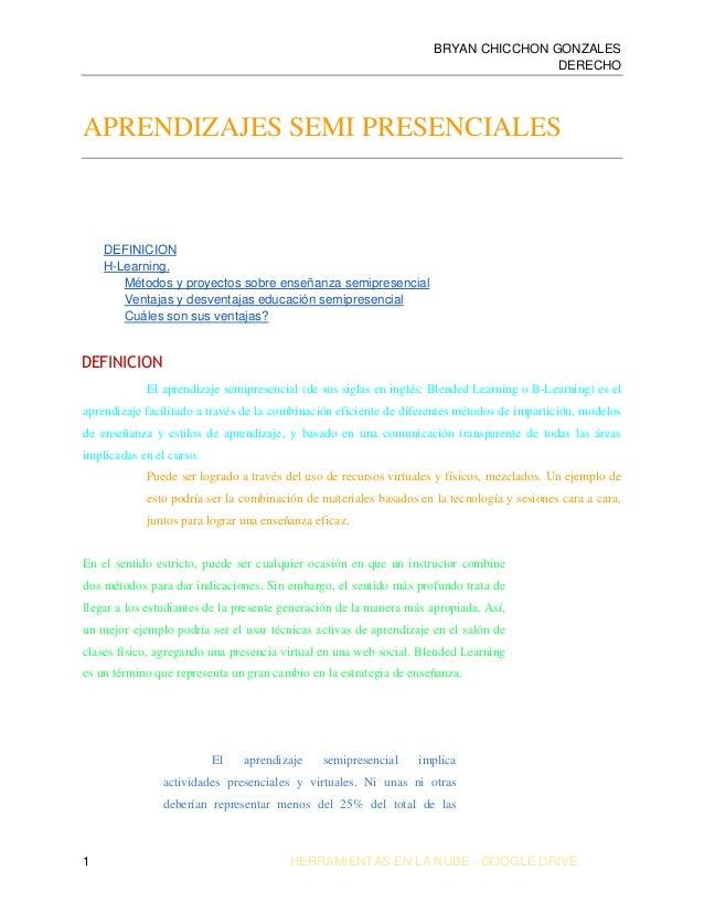 BRYAN CHICCHON GONZALES DERECHO 1 HERRAMIENTAS EN LA NUBE - GOOGLE DRIVE APRENDIZAJES SEMI PRESENCIALES DEFINICION H-Learn...