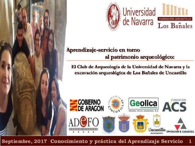 Septiembre, 2017Septiembre, 2017 Conocimiento y práctica del Aprendizaje ServicioConocimiento y práctica del Aprendizaje S...