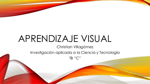Aprendizaje Visual Slideshare